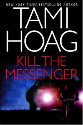 Tami Hoag Kill The Messenger