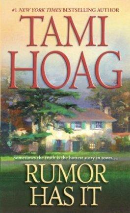 Tami Hoag Rumor Has It