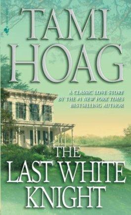Tami Hoag The Last White Knight